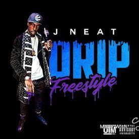 JNEAT- DRIP FREESTYLE