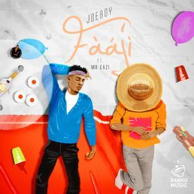 Faaji (ft. Mr Eazi)