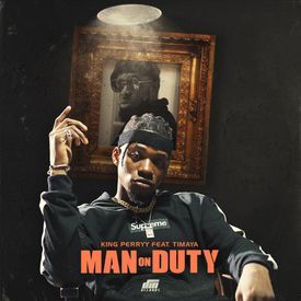 Man On Duty ft Timaya