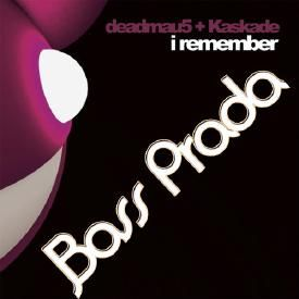 Kaskade and Deadmau5 - I Remember (Bass Prada Remake)