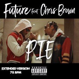 Pie Ft. Chris Brown (Extended Version - 78 BPM)