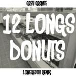 bdtb - 12 Longs Donuts (LONEgevity Remix) Cover Art