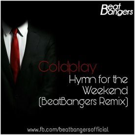 Hymn for the wekend (Beatbangers remix)