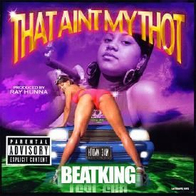 That Ain't My Thot - Beatking (CLEAN)
