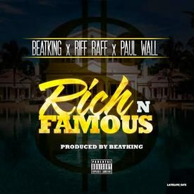 Rich & Famous (ft. Riff Raff, Paul Wall)