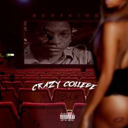 BEATKING - Crazy College Cover Art