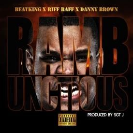 Rambunctious ft. Danny Brown & Riff Raff