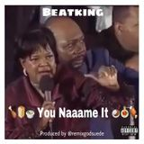 BEATKING - You Naaame It (dirty) Cover Art