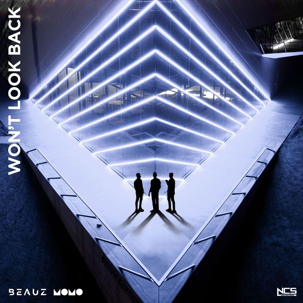 Won T Look Back By Beauz Momo Listen On Audiomack
