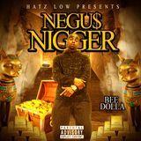 Bee Dolla - Negus Nigger Cover Art