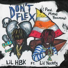 Don't Flex [Prod. MetroBoomin]