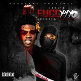 Beez Exclusivez - Fucc Yayo (Hosted by Hoodrich Keem) Cover Art