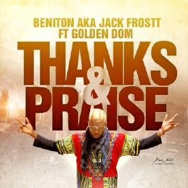 Thanks and Praise feat Golden Dom