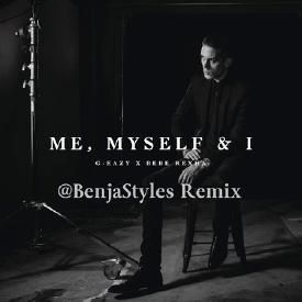 G Eazy Ft Bebe RexhaMe Myself I Benja Styles Remix Clean Version