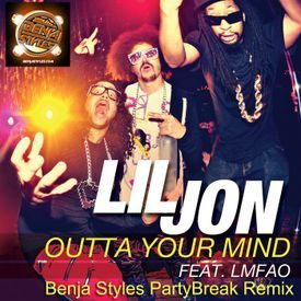 Outta Your Mind (Benja Styles Party Break Remix) dirty