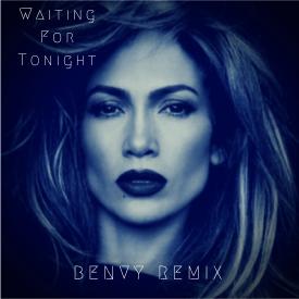 Jennifer Lopez - Waiting For Tonight (Benvy Remix)
