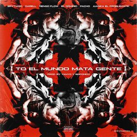 To El Mundo Mata Gente(Remix)