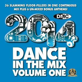 2014 Dance In The Mix Volume One