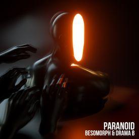 Besomorph & Drama B - Paranoid
