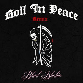 Roll In Peace Remix (original by Kodak Black & XXXTENTACION)