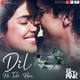Dil Hi Toh Hai - The Sky is Pink