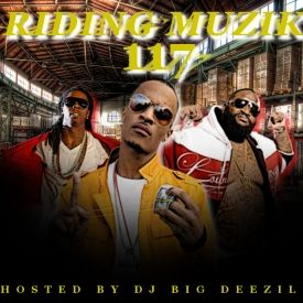 DJ Big Deezil - Riding Muzik 117 Cover Art