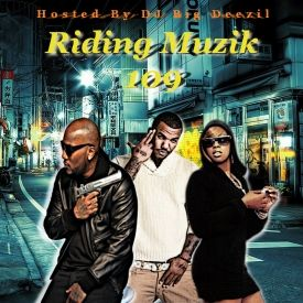 DJ Big Deezil - Riding Muzik 109 Cover Art