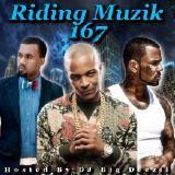 DJ Big Deezil - Riding Muzik 167 Cover Art