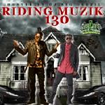 DJ Big Deezil - Riding Muzik 130 Cover Art