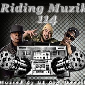 DJ Big Deezil - Riding Muzik 114 Cover Art