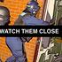Watch Them Close