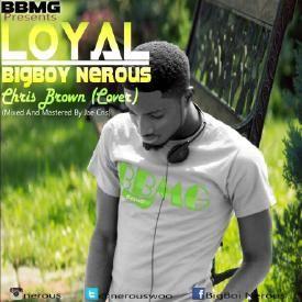 Loyal (Chris Brown-Loyal cover)(mixed and mastered by Jae Cris)
