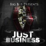 bigbus - JUST BUSINESS Cover Art