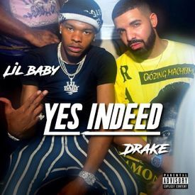 Lil baby -Yes Indeed