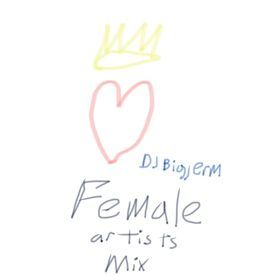 Female Artist Appreciation Mix