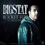 Bigstat - Rocket Fuel (Dirty) Cover Art