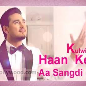 Tayari Haan Di Hai Punjabi Song Kulwinder Billa
