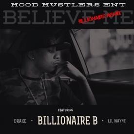 Believe Me (Billionaire Remix)