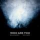 Billionaire B Ft. Og Che$$ - Who Are You