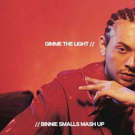 Gimme The Light (Binnie Smalls Mash Up)