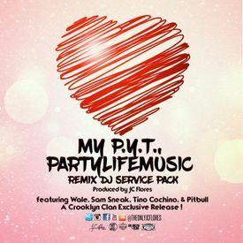 My P.Y.T. (Partylifemusic Original Remix 97BPM)