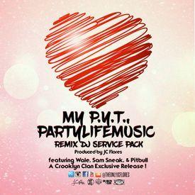 MY P.Y.T. (Partylifemusic Remix) 97BPM