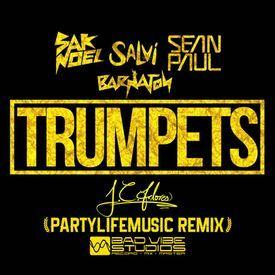 Trumpets (Partylifemusic Remix)