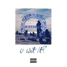 Bizz-E BlazE - U Wit It? Cover Art