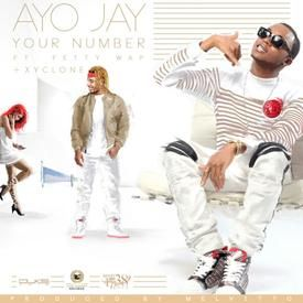 Your Number - Ayo Jay feat. Xyclone and Fetty Wap (Dancehall Remix)