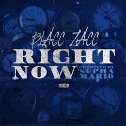 Blacc Zacc - Right Now Cover Art