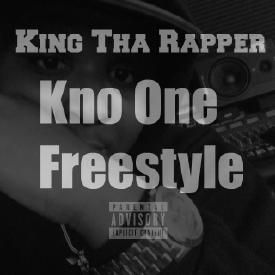 Kno One (Freestyle) Ft. Kevin Gates