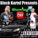 Black Kartel - Showing Off Cover Art