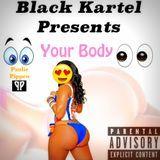 Black Kartel - Your Body Cover Art
