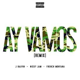 Ay Vamos (Official Remix)
